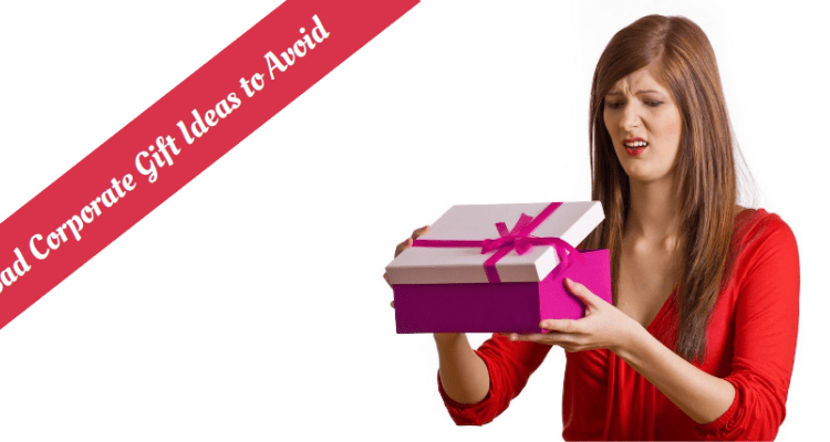 6 Really Bad Corporate Gift Ideas to Avoid