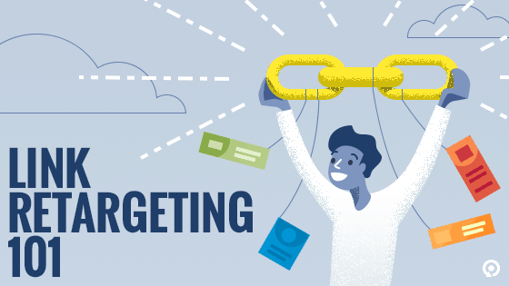 What is Link Retargeting?