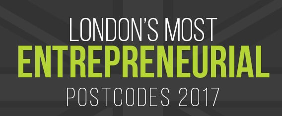 Most Entrepreneurial Postcodes 2017