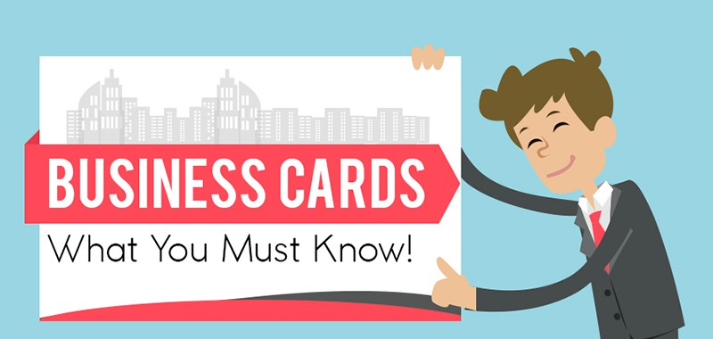 Business Cards: What You Need to Know – Infographic