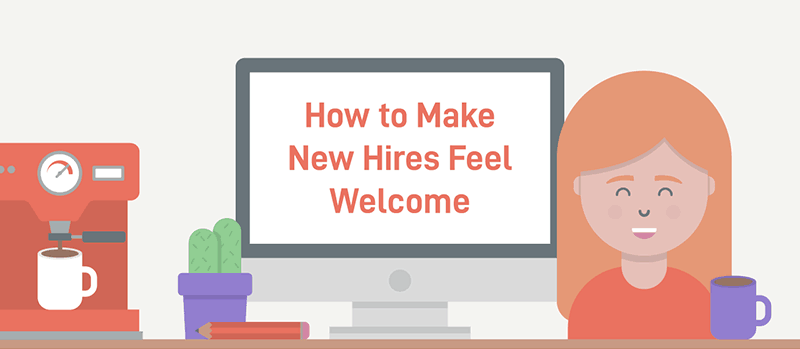 Make your new employee feel welcome with these 10 tips