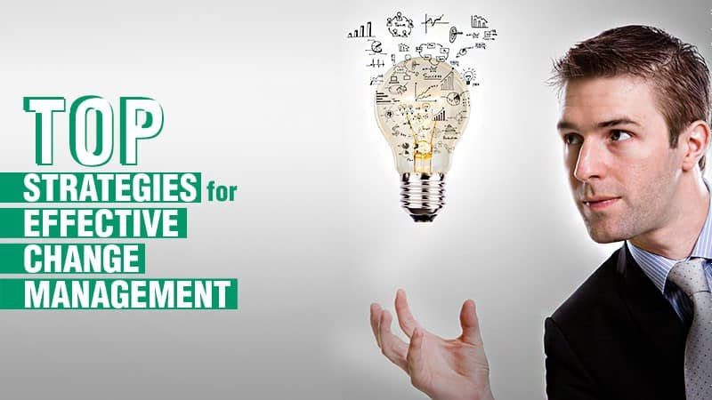 Top Strategies for Effective Change Management - man with lightbulb ideas