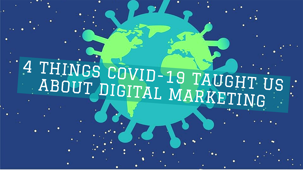 4 Things COVID-19 Taught Us About Digital Marketing - banner across Corona virus illustration