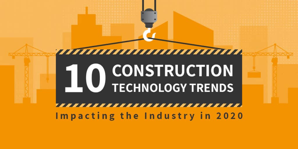 10 Construction Technology Trends